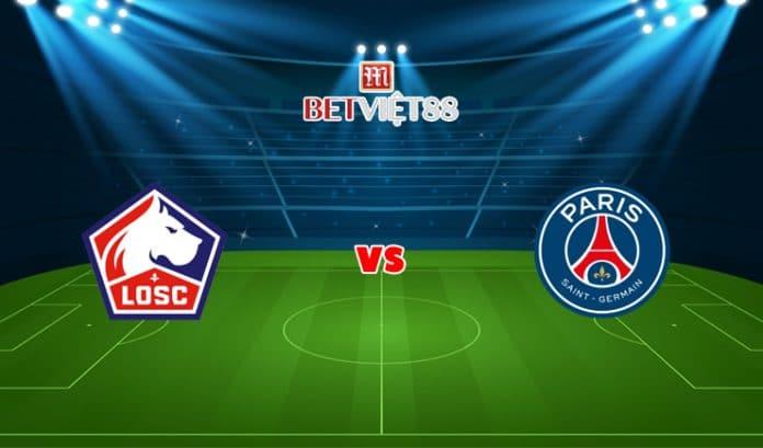 Soi kèo bóng đá trận Lille vs PSG - 02/08/2021