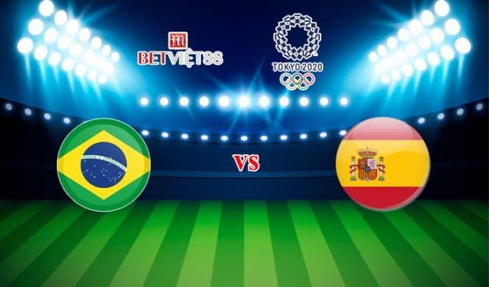Soi kèo bóng đá trận U23 Brazil vs U23 Tây Ban Nha - 07/08/2021